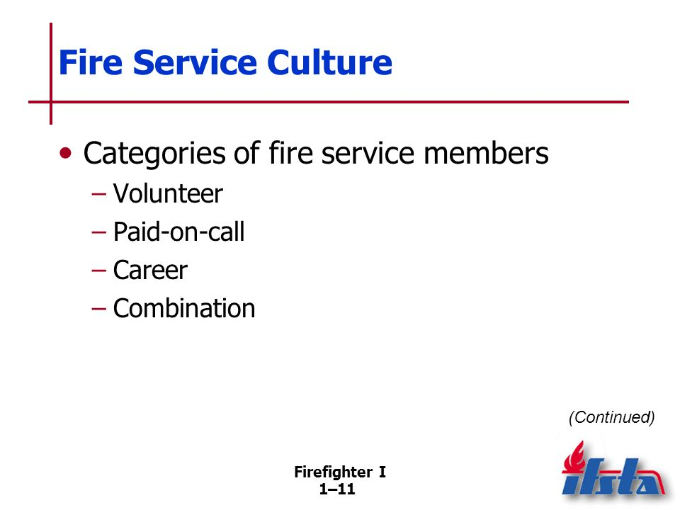 Fire Service Culture Volunteer fire departments Paid-on-call