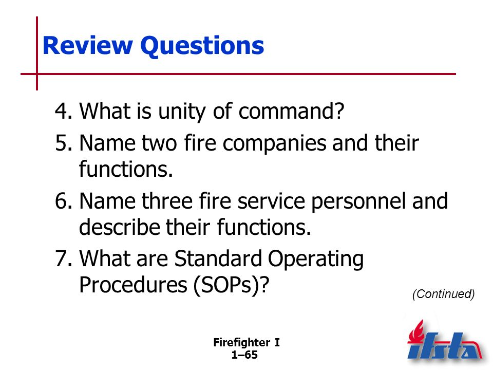 Review Questions 8. What are the major subdivisions within the ICS structure