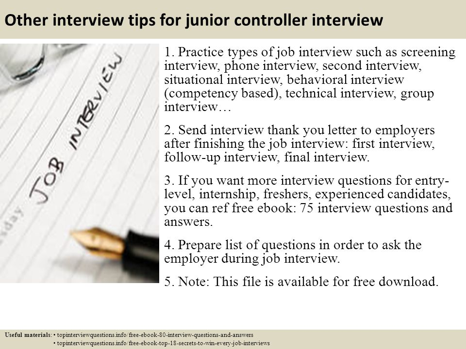 Other Interview Tips For Junior Controller