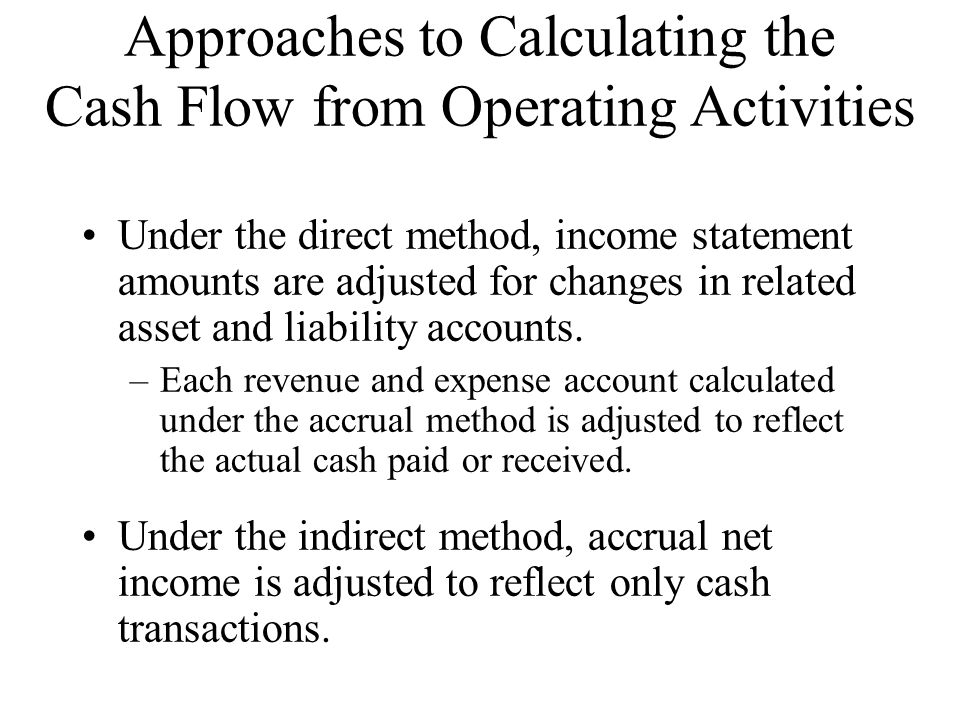 Approaches to Calculating the Cash Flow from Operating Activities