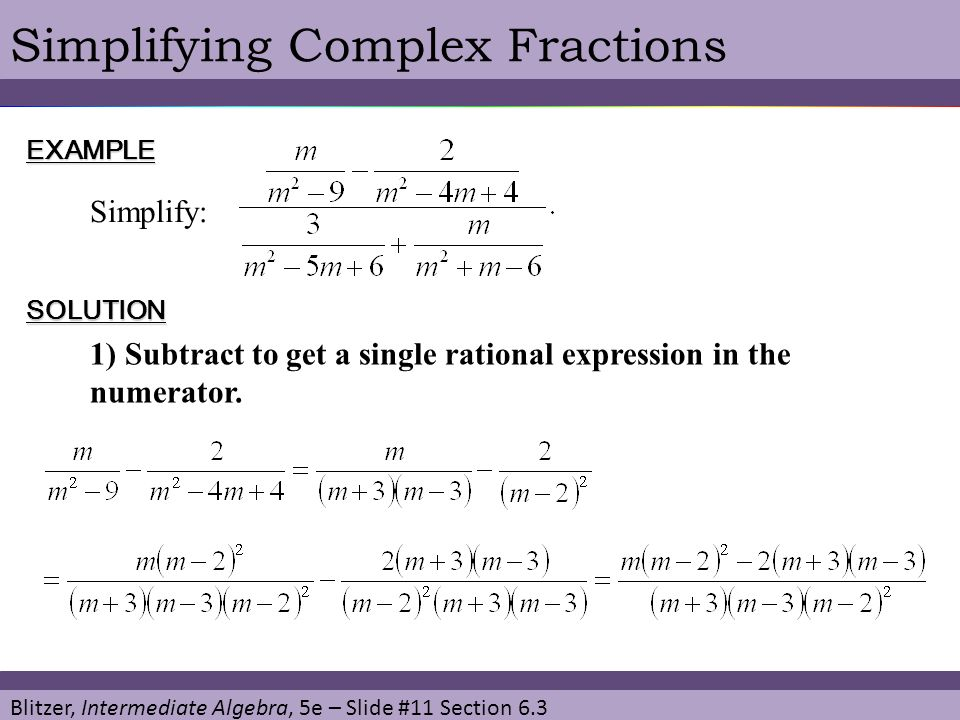 Simplifying Complex Fractions