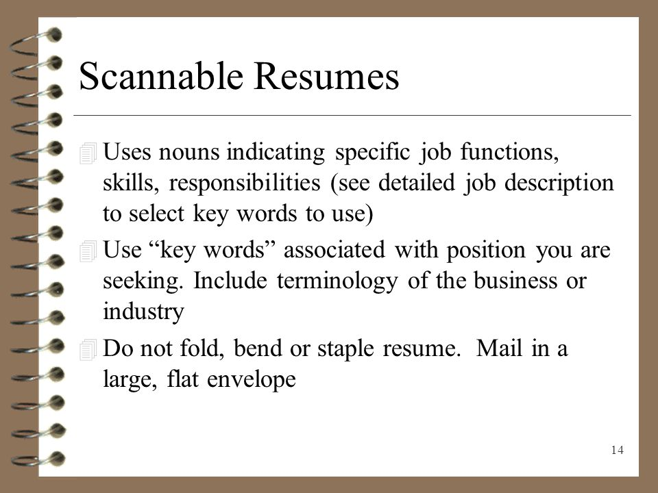 scannable resumes uses nouns indicating specific job functions skills responsibilities see detailed job