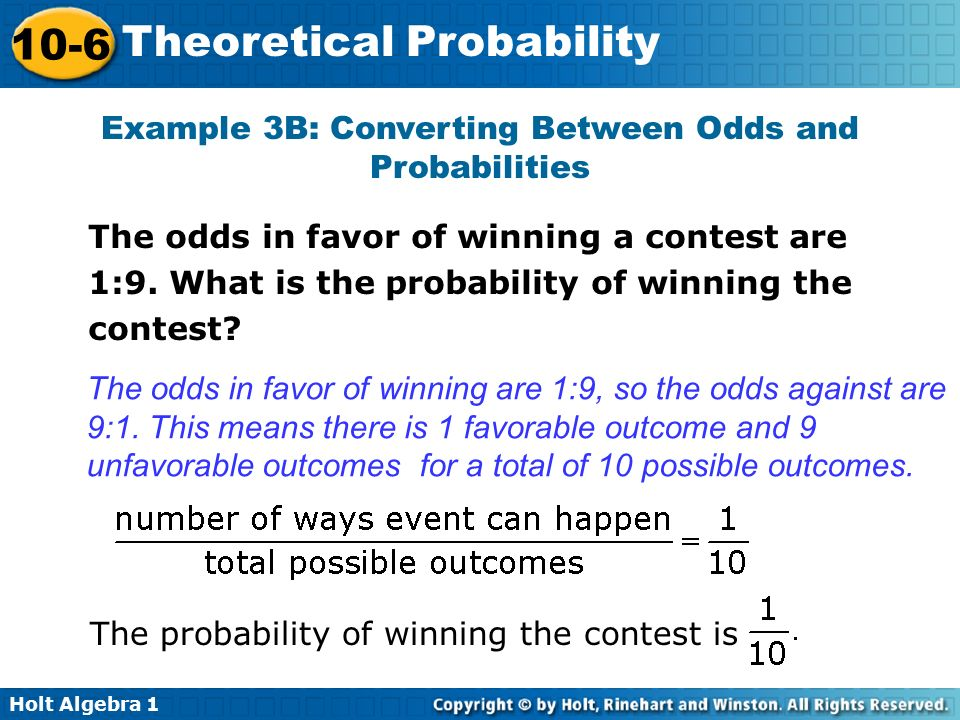 Example 3B: Converting Between Odds and Probabilities