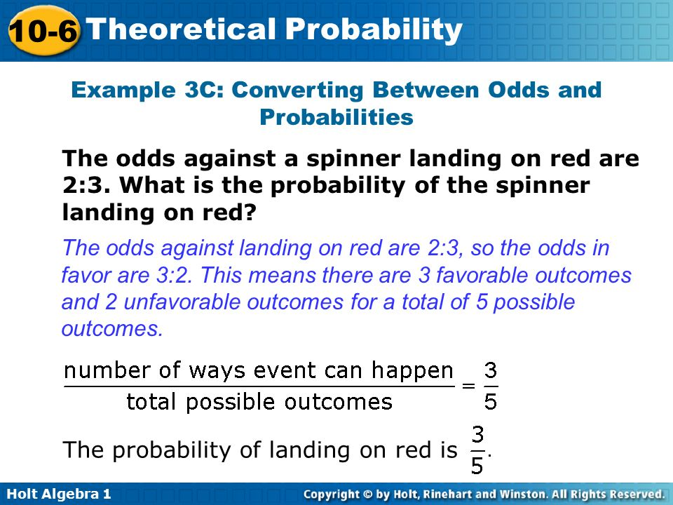 Example 3C: Converting Between Odds and Probabilities