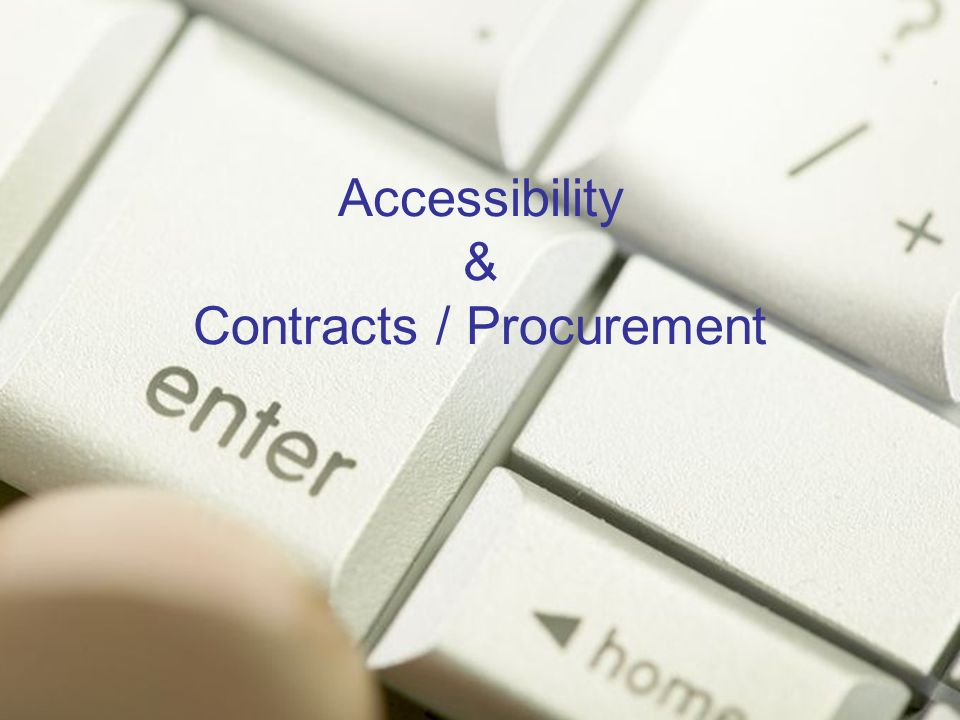 Accessibility & Contracts / Procurement