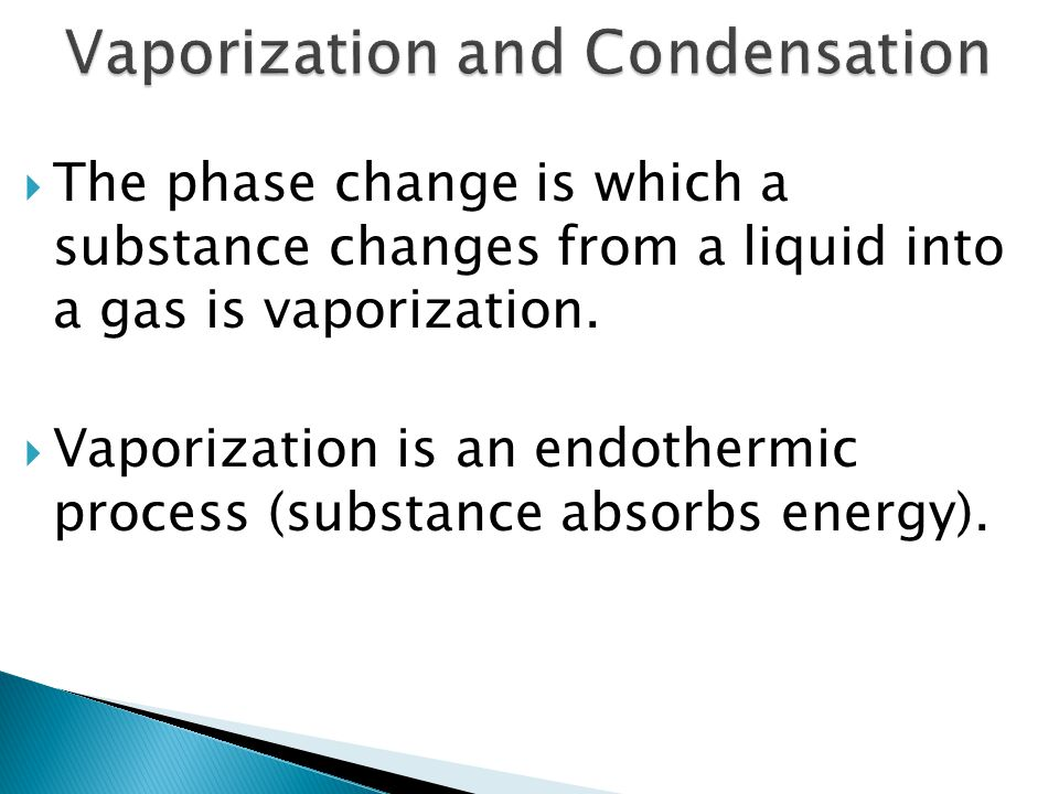 Vaporization and Condensation