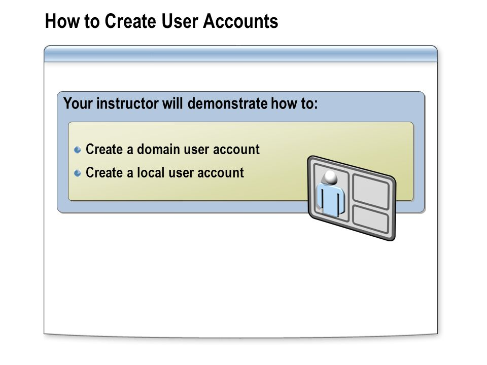 How to Create User Accounts