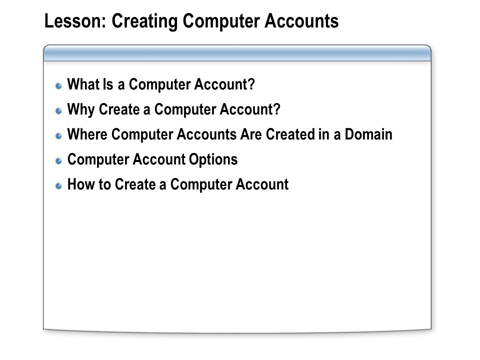 Lesson: Creating Computer Accounts