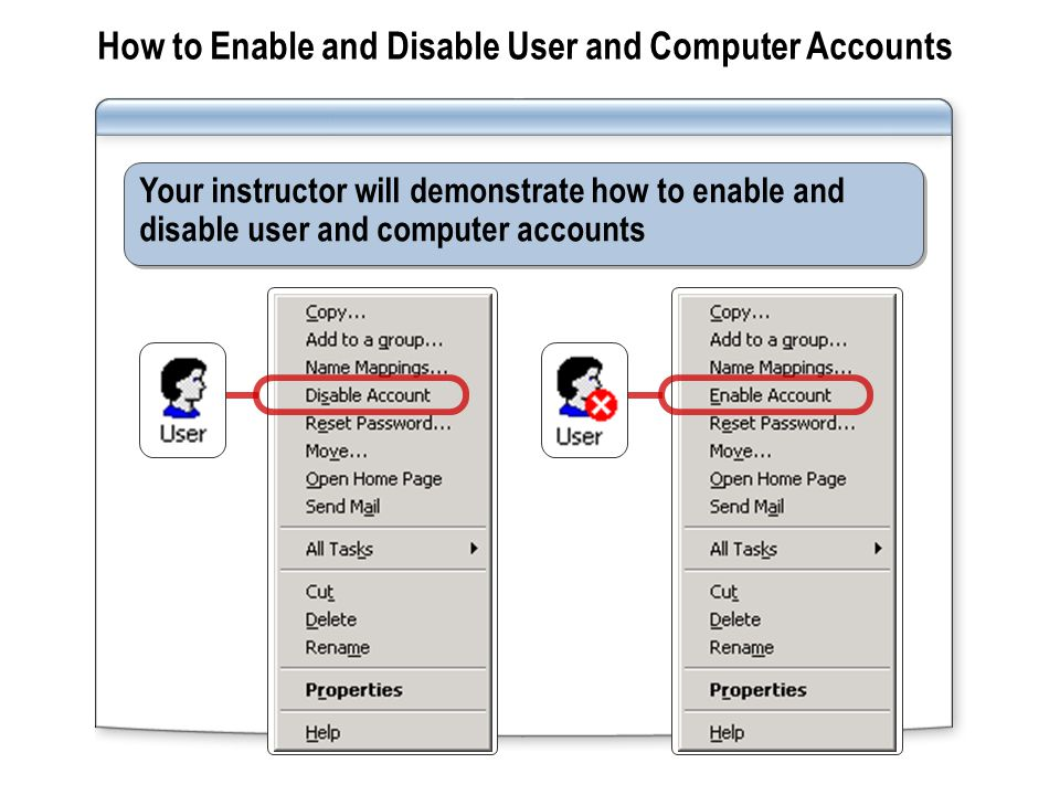 How to Enable and Disable User and Computer Accounts