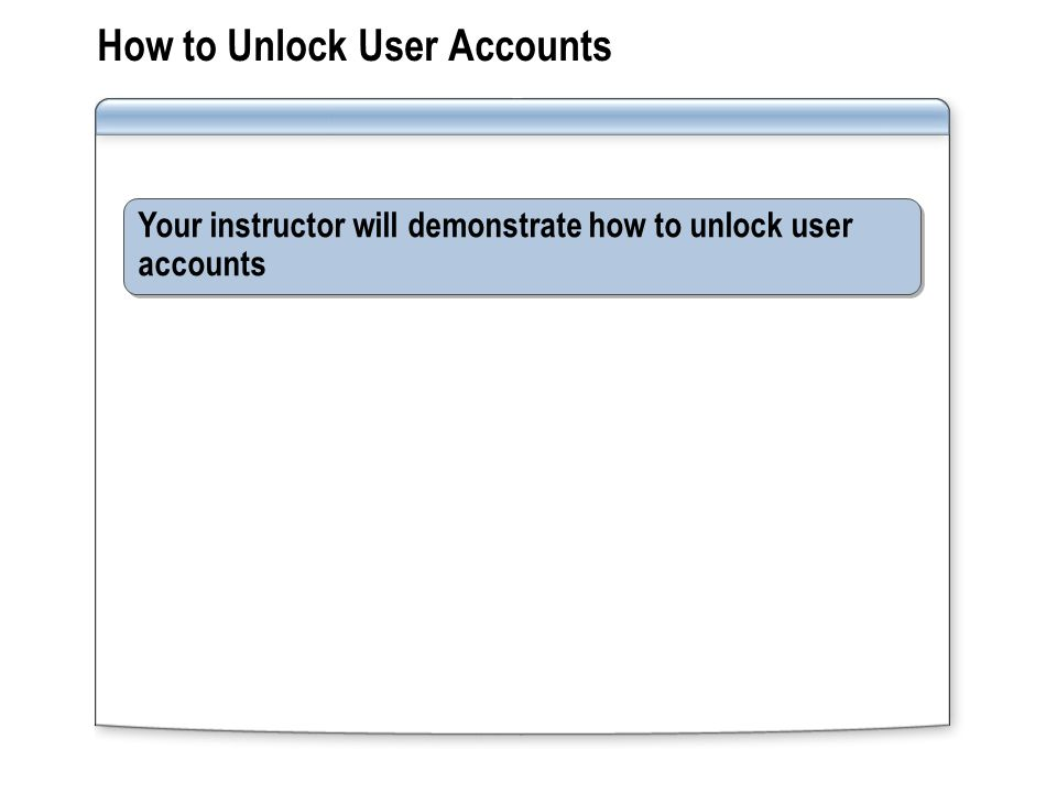 How to Unlock User Accounts