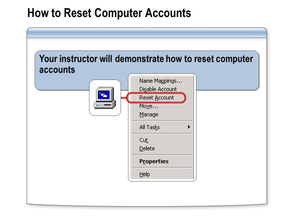 How to Reset Computer Accounts