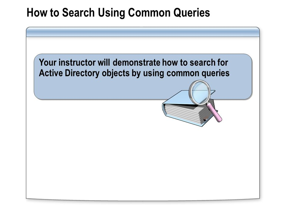 How to Search Using Common Queries