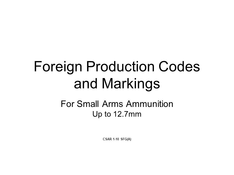 Foreign Production Codes and Markings