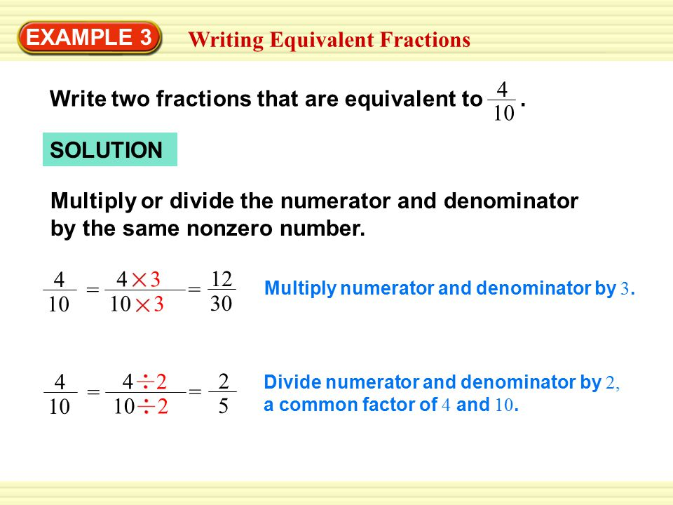 simplest form 4/10  EXAMPLE 11 Identifying Equivalent Fractions - ppt video ...