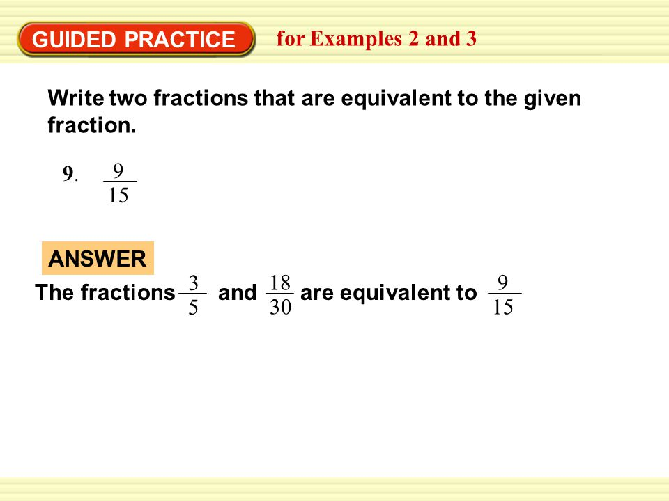 simplest form 9/15  EXAMPLE 9 Identifying Equivalent Fractions - ppt video ...