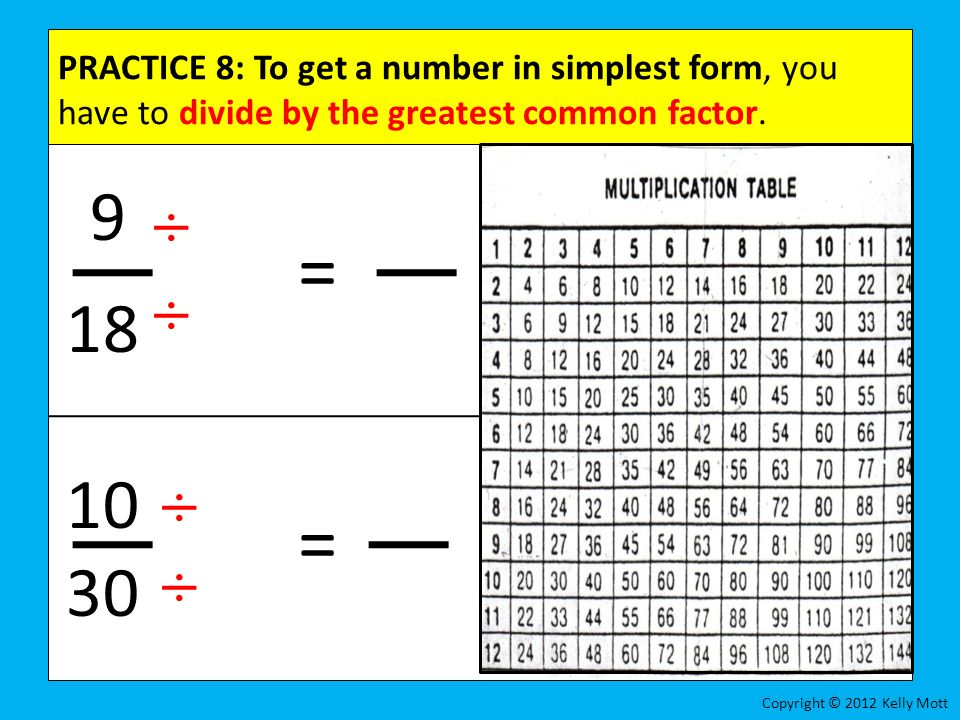 simplest form 9/18  Everyday Math Grade 13 – Lesson 13.13 Equivalent Fractions ...