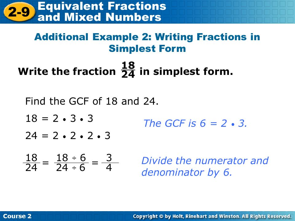 simplest form 18/24  8-8 Equivalent Fractions and Mixed Numbers Warm Up Problem ...