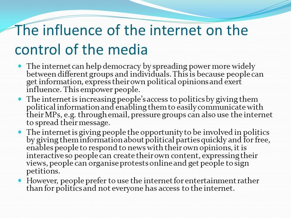 The influence of the internet on the control of the media