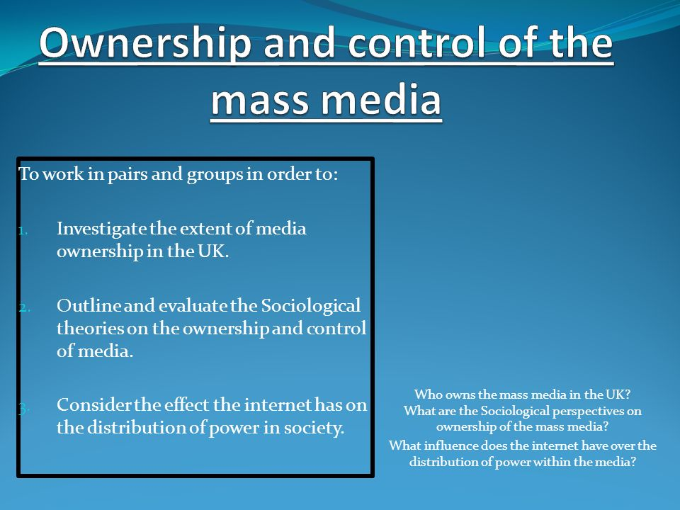 Ownership and control of the mass media