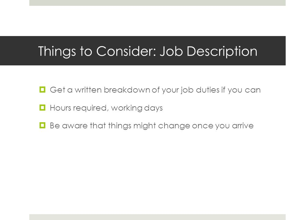 Things to Consider: Job Description
