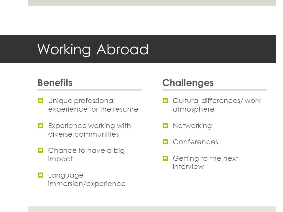 Working Abroad Benefits Challenges