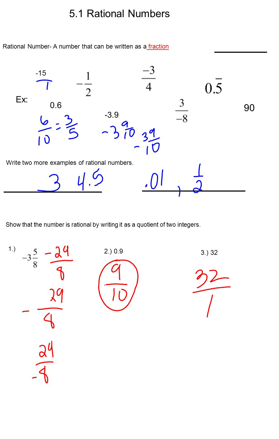 5.1 Rational Numbers 90 Ex: ) ) 32