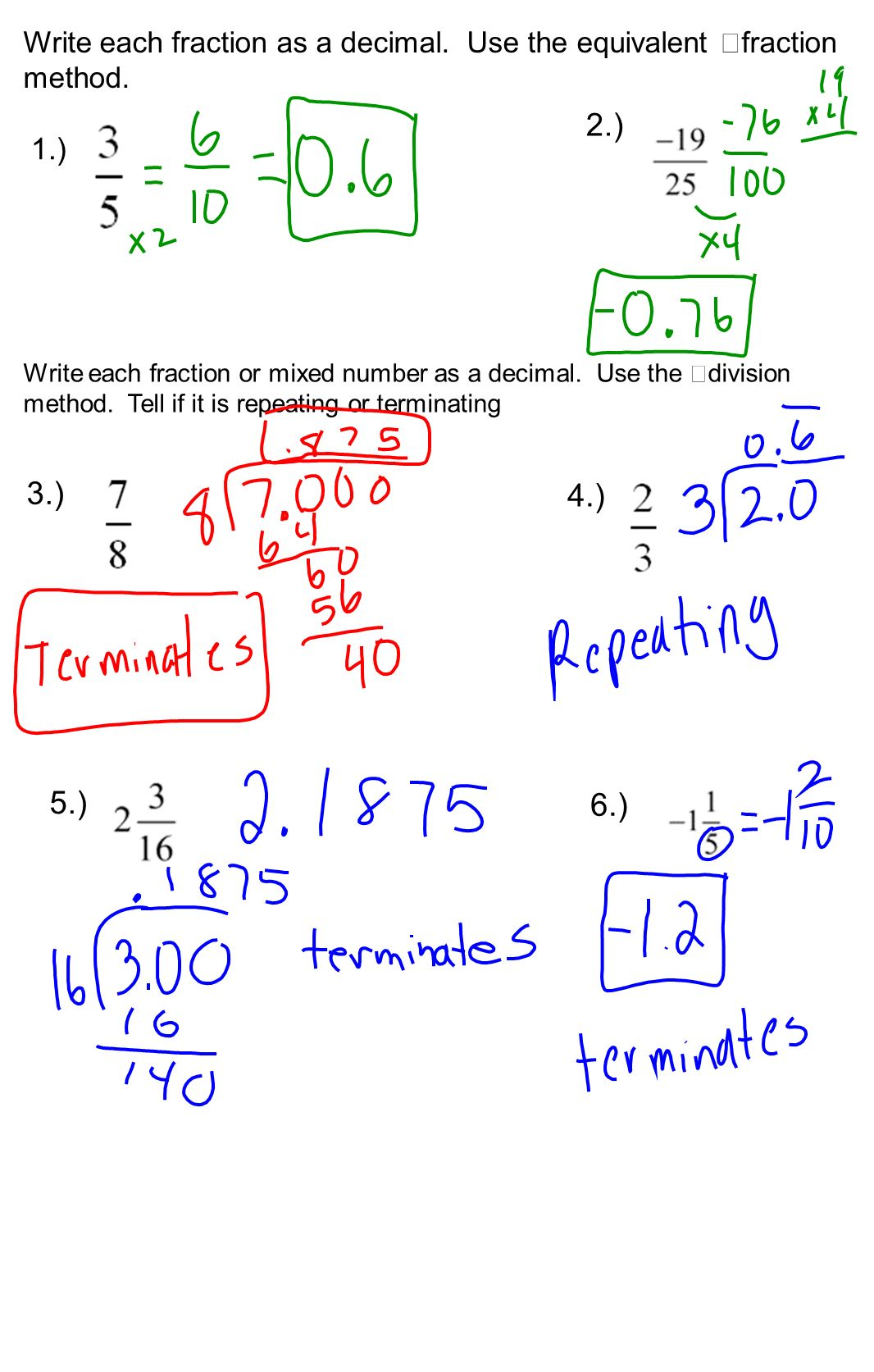 Write each fraction as a decimal. Use the equivalent fraction method.