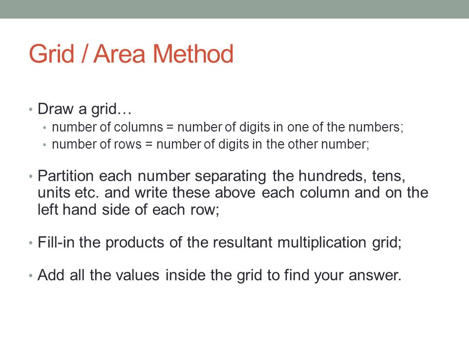 Grid / Area Method Draw a grid…