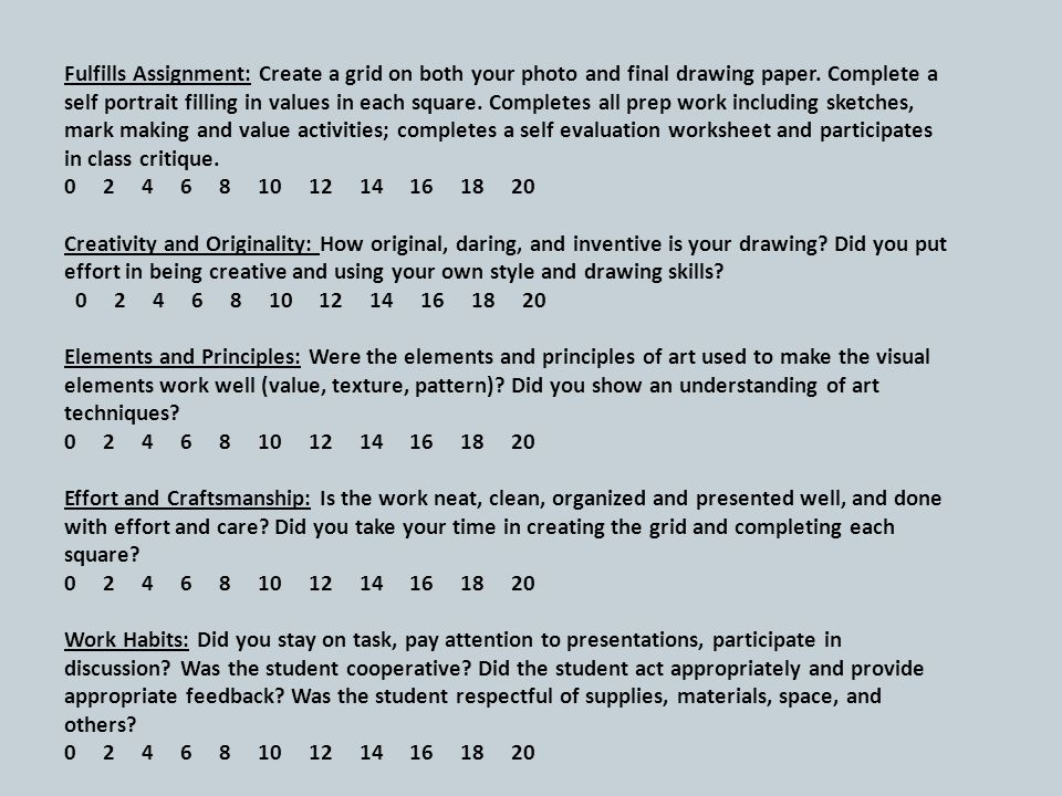 10 Fulfills Assignment Create A Grid On Both Your Photo And Final Drawing Paper Complete Self Portrait Filling In Values Each Square