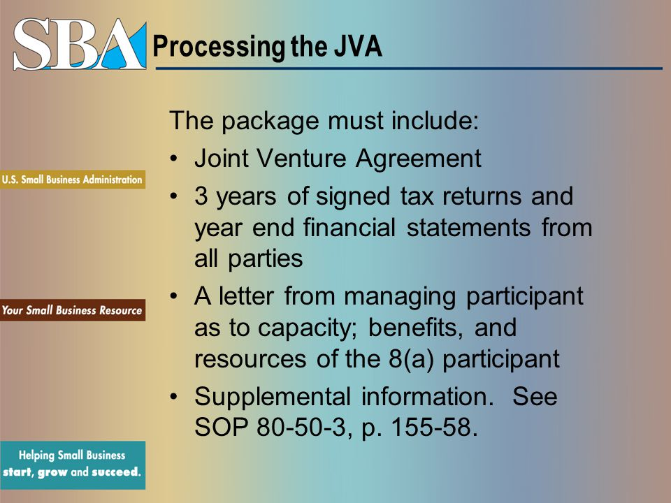 Processing the JVA The package must include: Joint Venture Agreement