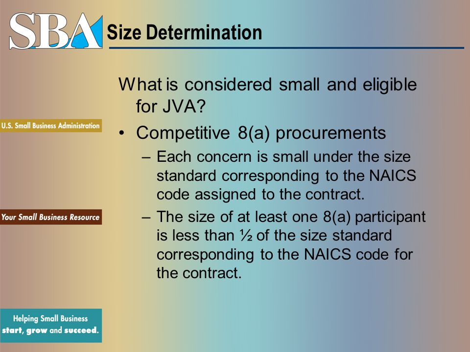 Size Determination What is considered small and eligible for JVA