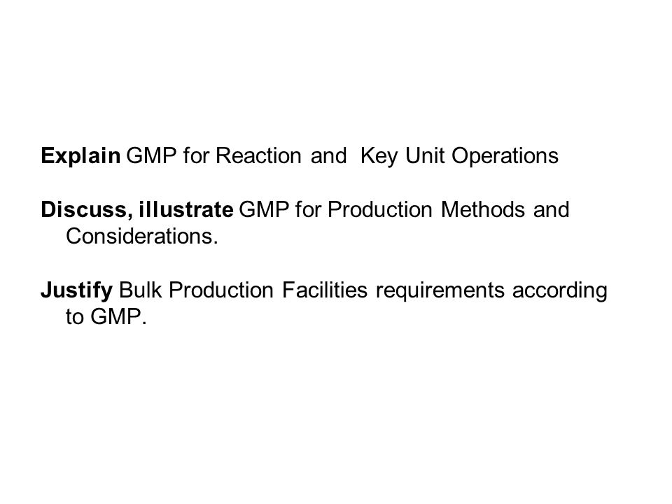 GMP for Bioprocess primary products  - ppt download