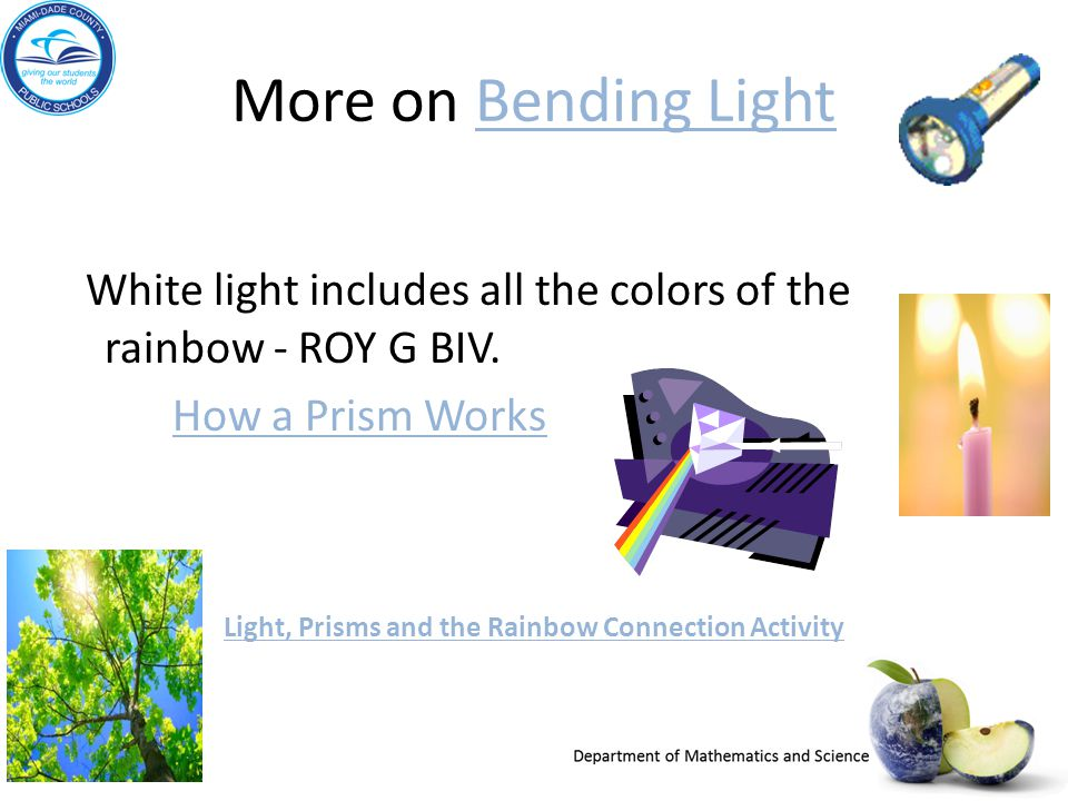 Light, Prisms and the Rainbow Connection Activity