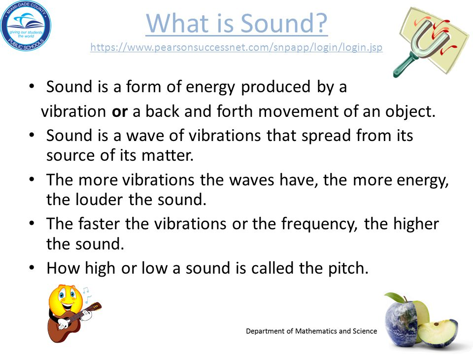 What is Sound.   pearsonsuccessnet. com/snpapp/login/login