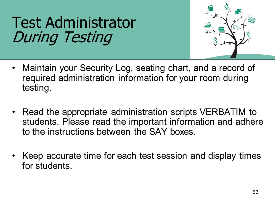 Test Administrator During Testing