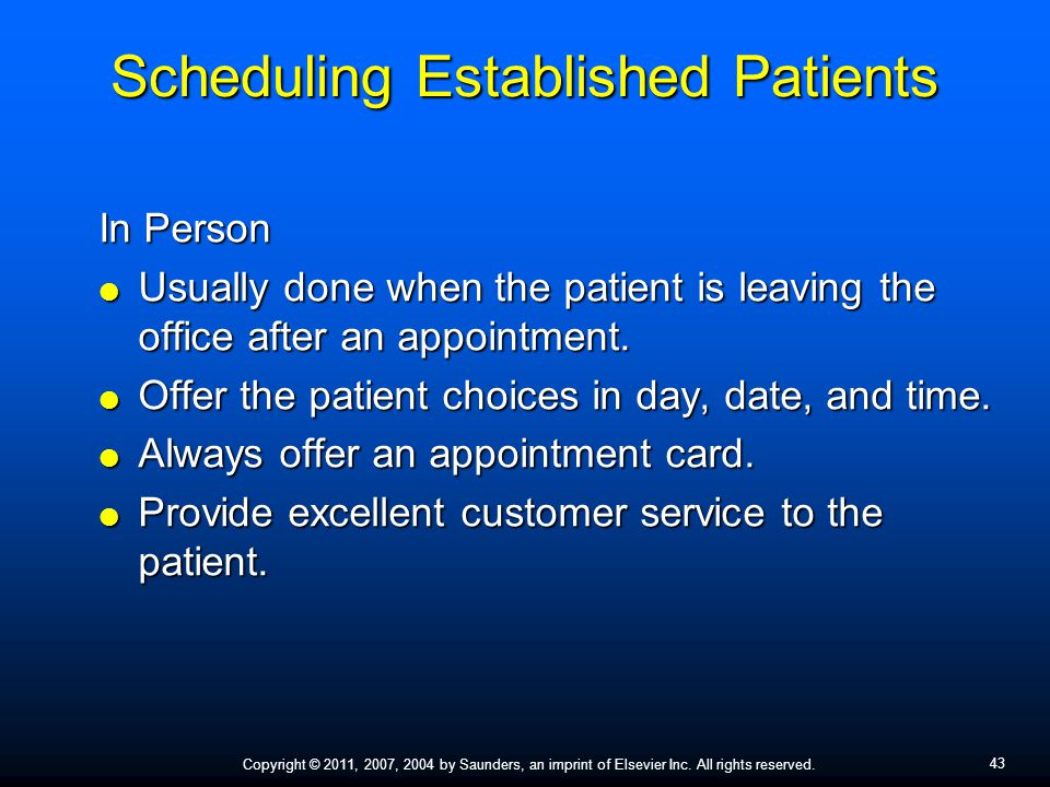 43 scheduling established patients