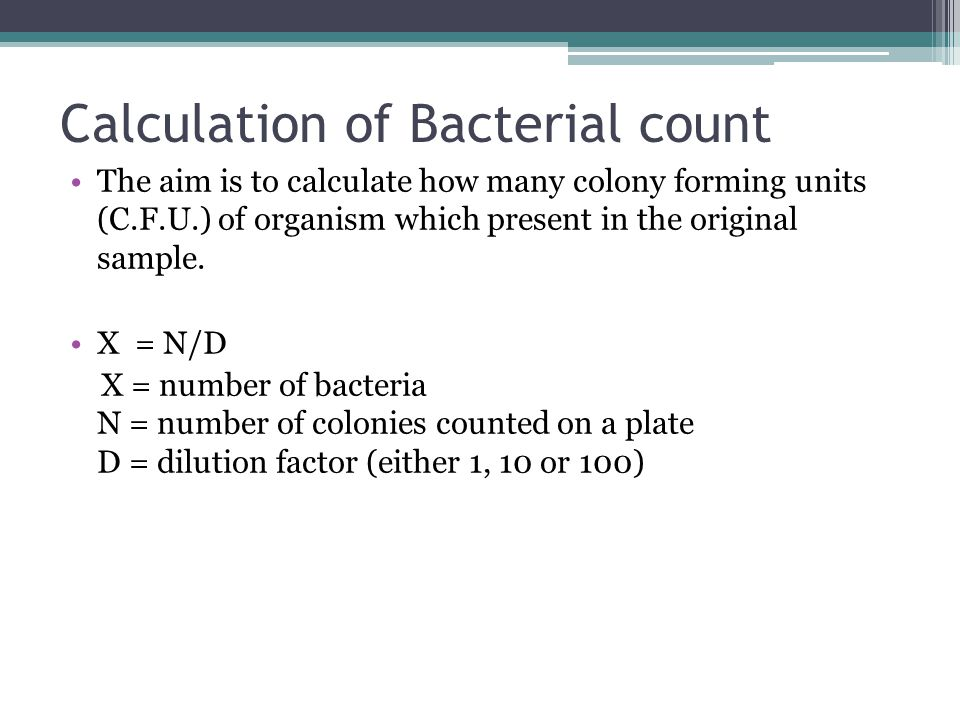 Calculation of Bacterial count