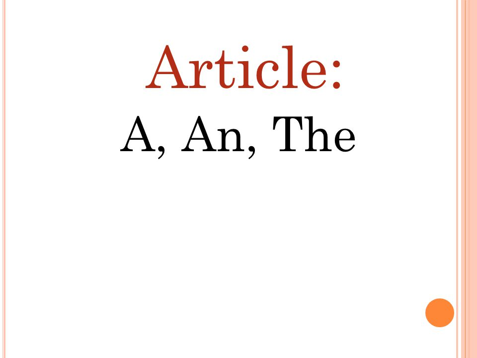 Article: A, An, The