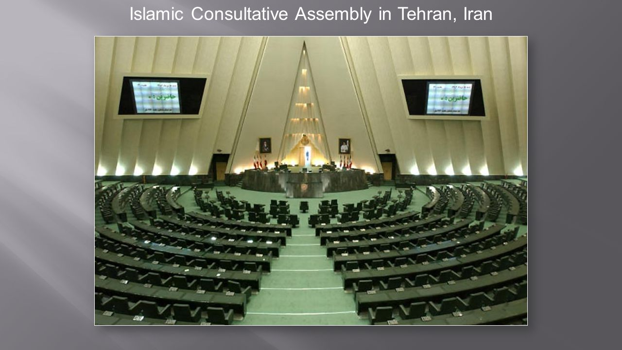 Islamic Consultative Assembly in Tehran, Iran