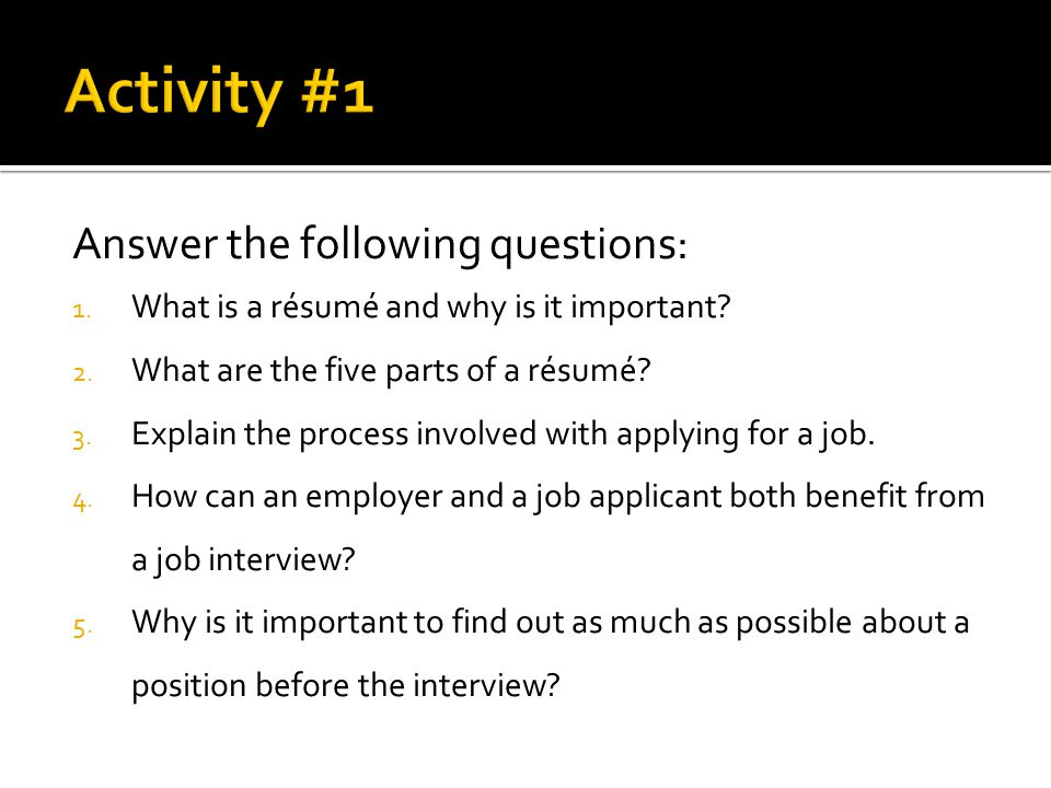 Activity #1 Answer the following questions: