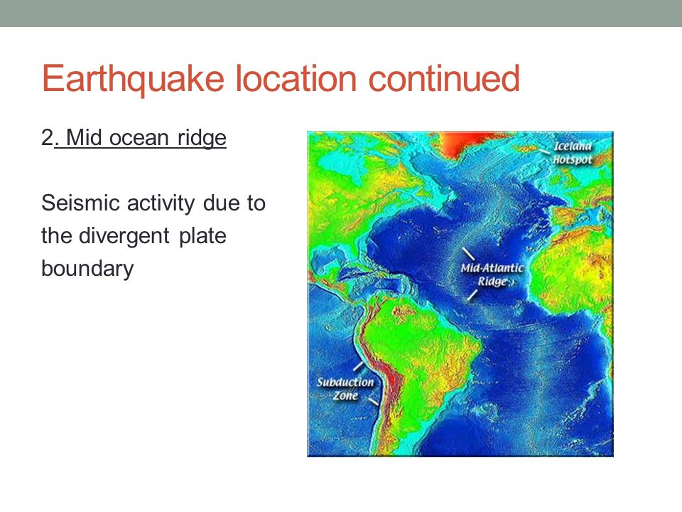 Earthquake location continued