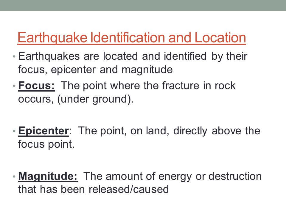 Earthquake Identification and Location