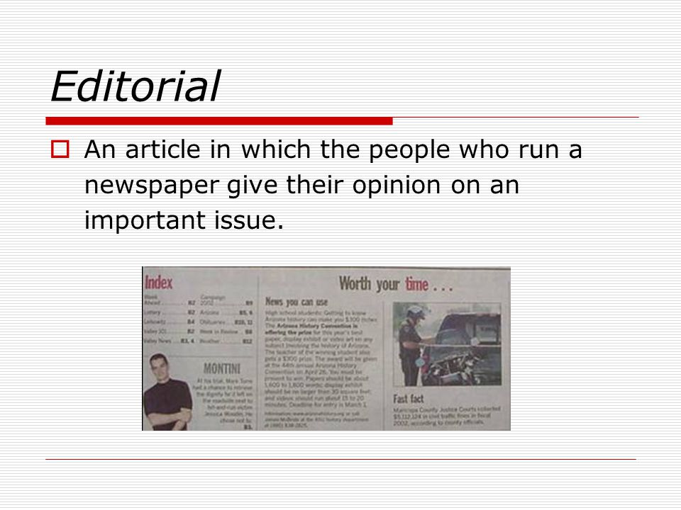 Editorial An article in which the people who run a
