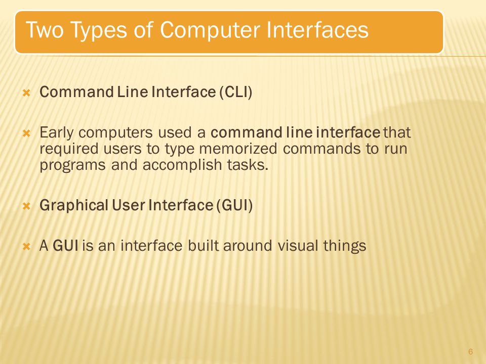 Two Types of Computer Interfaces