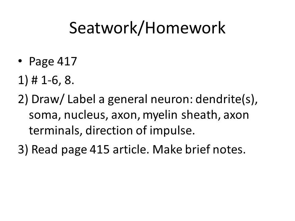 Seatwork/Homework Page 417 1) # 1-6, 8.