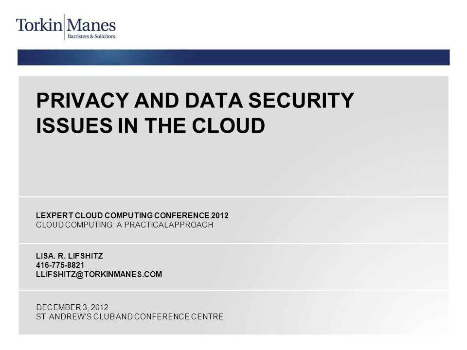 Privacy And Data Security Issues In The Cloud Ppt Download