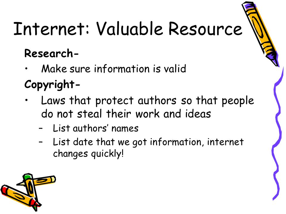 Internet: Valuable Resource