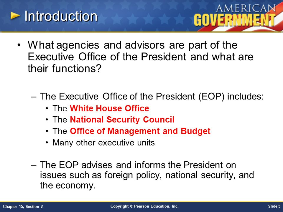 Introduction What agencies and advisors are part of the Executive Office of the President and what are their functions