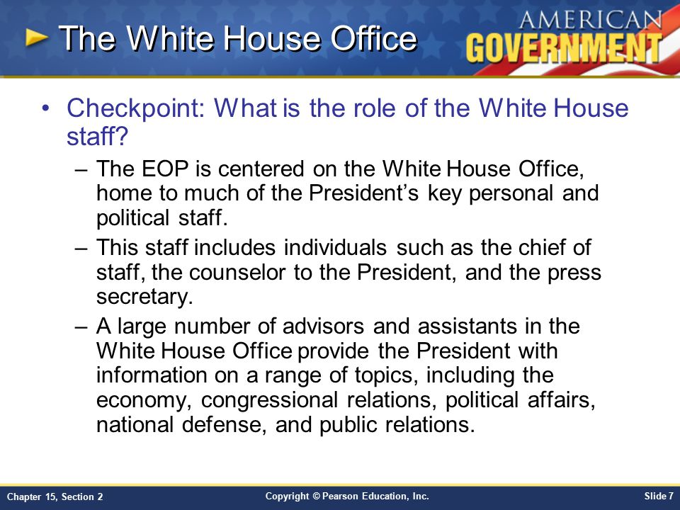 The White House Office Checkpoint: What is the role of the White House staff