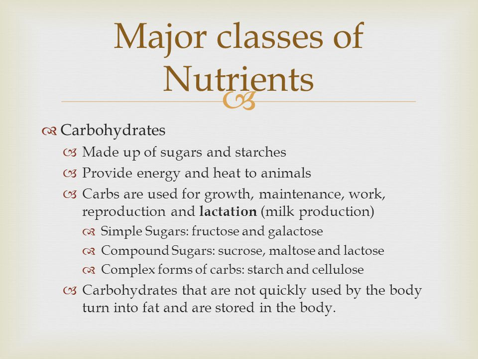Major classes of Nutrients